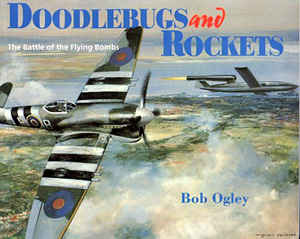 'Doodlebugs and Rockets' by Bob Ogley