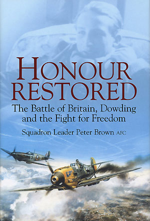 'Honour Restored' by Squadron Leader Peter Brown